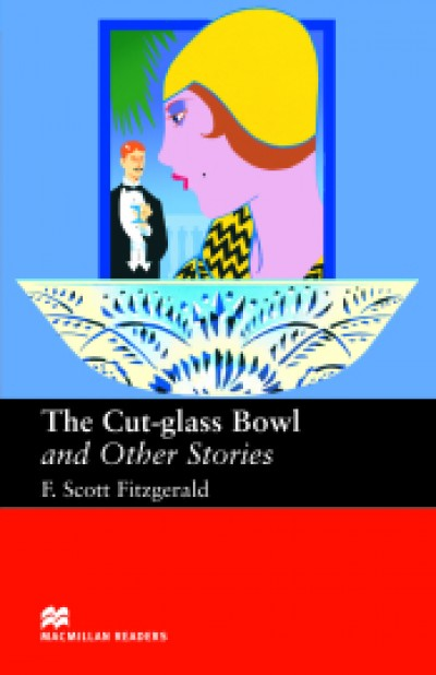 The Cut-Glass Bowl and Other Stories