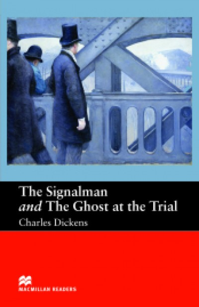 The Signalman and Ghost at the Trial