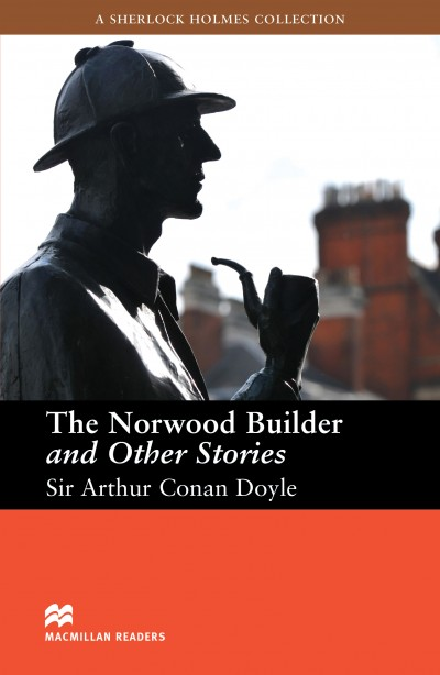 The Norwood Builder and Other Stories