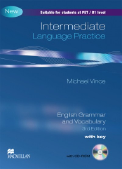 Intermediate Language Practice: English Grammar and Vocabulary, 3rd Edition with key