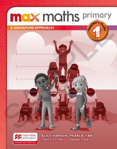 Max Maths Primary A Singapore Approach Grade 1 Teacher's Guide