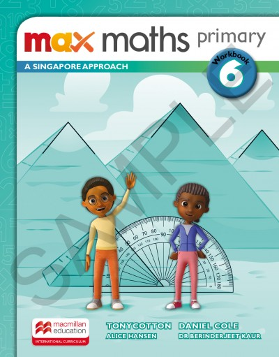 Max Maths Primary A Singapore Approach Grade 6 Workbook