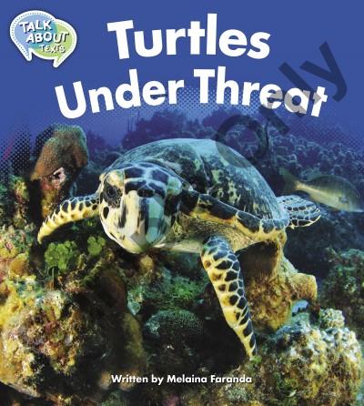 Talk about Texts - Turtles under threat student book
