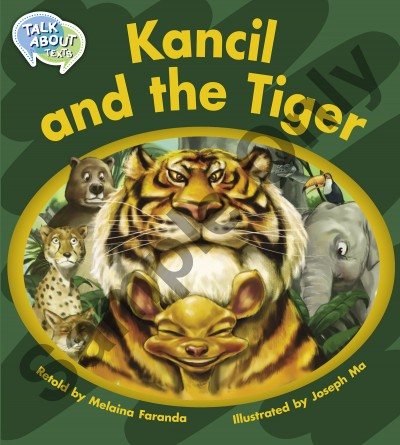 Talk about Texts - Kancil and the Tiger student book