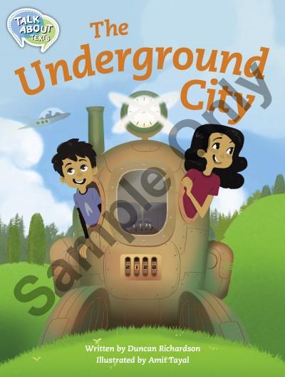 Talk about Texts - Underground City student book
