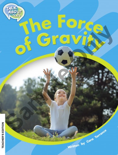 Talk about Texts - Force of Gravity student book