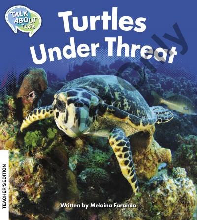 Talk about Texts - Turtles under threat teacher book