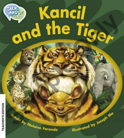 Talk about Texts - Kancil and the Tiger teacher book