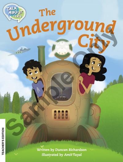 Talk about Texts - Underground City teacher book