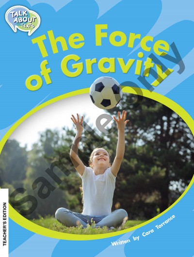 Talk about Texts - Force of Gravity teacher book