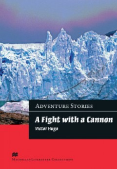 A Fight with a Cannon