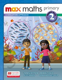 Max Maths Primary A Singapore Approach Grade 2 Student Book
