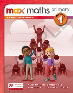 Max Maths Primary A Singapore Approach Grade 1 Workbook