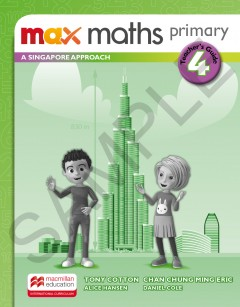 Max Maths Primary A Singapore Approach Grade 4 Teacher's Guide