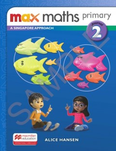 Max Maths Primary A Singapore Approach Journal 2