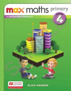 Max Maths Primary A Singapore Approach Journal 4