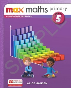 Max Maths Primary A Singapore Approach Journal 5